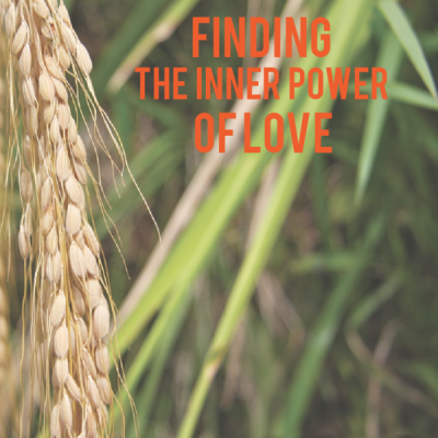 Finding The Inner Power of Love